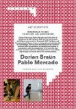 Lezing residency gasten/Artist talk of the residency guests Pablo Mercado en Dorian Braun